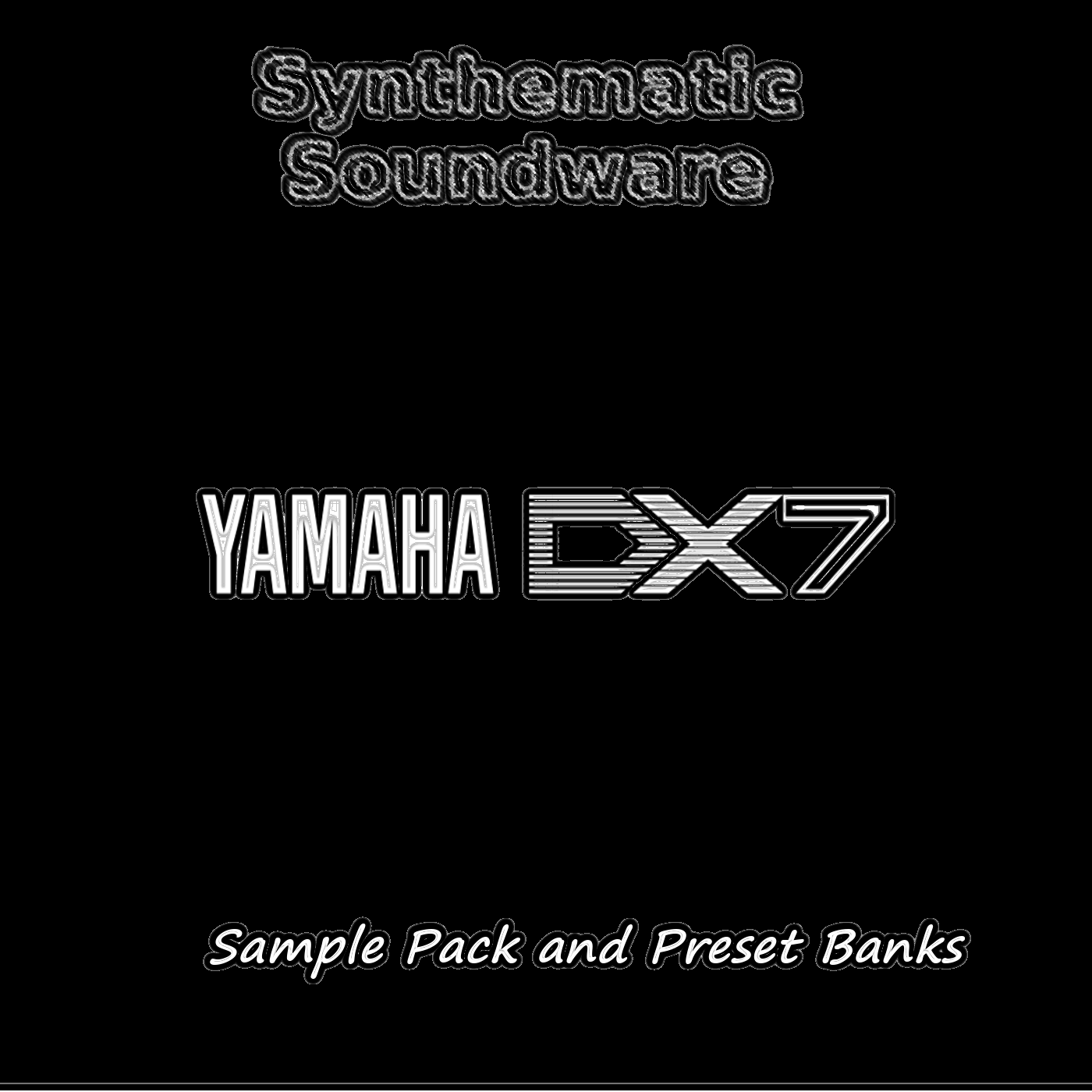 Yamaha DX7 Sample Pack and Preset Banks by Synthematic